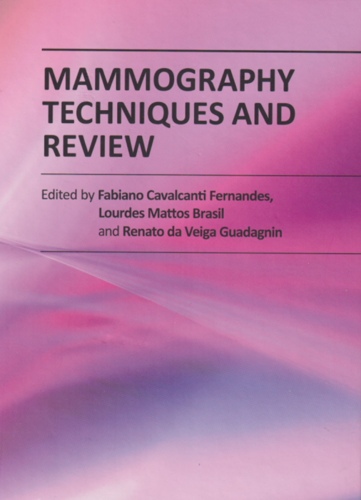 "Mammography Techniques and Review"" edited by Dr.Fabiano Cavalcanti Fernandes, Dr.Lourdes Mattos Brasil and Dr. Renato da Viega Guadagnin"